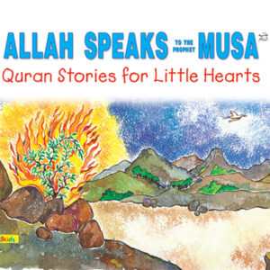 Allah Speaks to the Prophet Musa