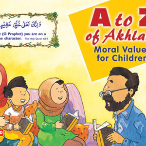 A to Z of Akhlaaq