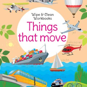 Wipe & Clean Workbook- Things that Move
