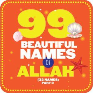 99 Names of Allah Part-3