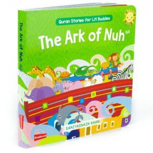 The Ark of Nuh: Quran Stories for Li'l Buddies