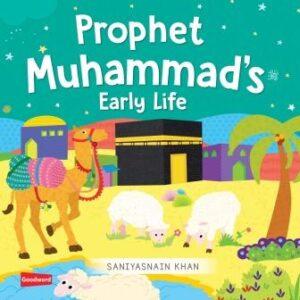 Early Life of Prophet Muhammad (ﷺ)