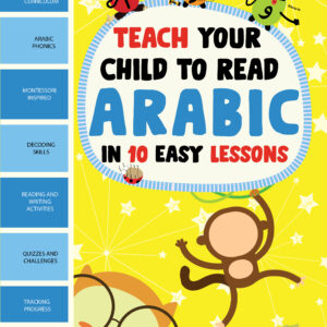 Teach Your Child To Read Arabic in 10 Easy Lessons